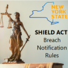 The SHIELD Act: Introducing Strict Data-Breach Notification Requirements